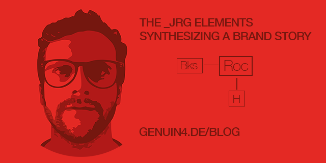 THE _JRG ELEMENTS - SYNTHESIZING A BRAND STORY