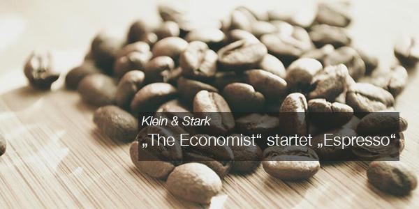 """Klein & Stark - """"The Economist"""" startet """"Espresso"""""""